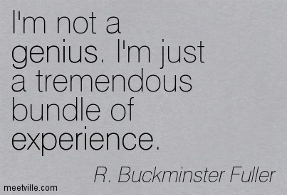 Quotation-R-Buckminster-Fuller-genius-experience-Meetville-Quotes-275612
